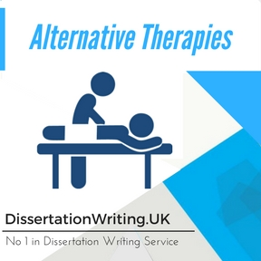 Alternative Therapies Dissertation Writing Service
