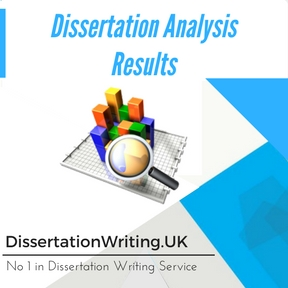 Dissertation Analysis/ Results Writing Services