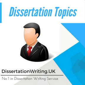 Dissertation Topics Writing Service