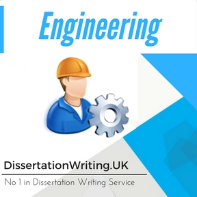 Engineering Dissertation Writing Service