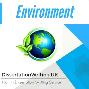 Environment Dissertation Writing Service