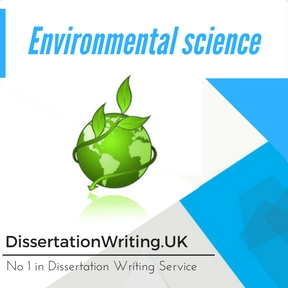 Environmental science Dissertation Writing Service