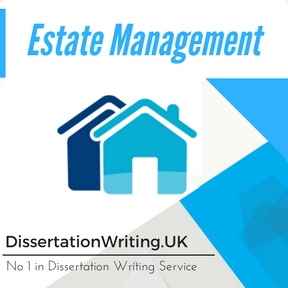Estate Management Dissertation Writing Service