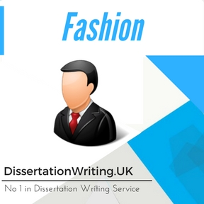 Fashion Dissertation Writing Service