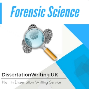 Forensic Science Dissertation Writing Service