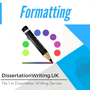 Formatting Dissertation Writing Service