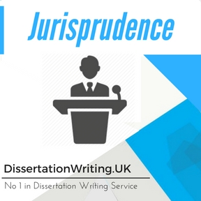 Jurisprudence Dissertation Writing Service