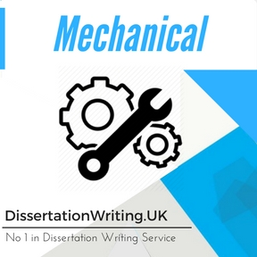 Mechanical Dissertation Writing Service