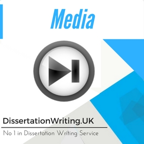 Media Dissertation Writing Service