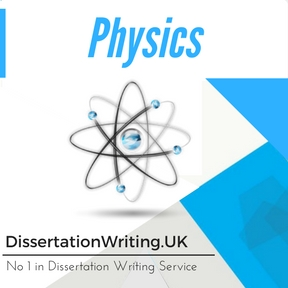 Physics Dissertation Writing Service