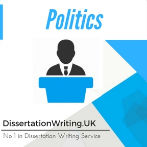 Politics Dissertation Writing Service