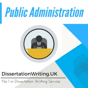 Public Administration Dissertation Writing Service