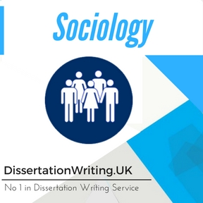 Sociology Dissertation Writing Service