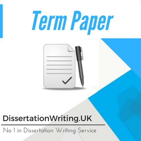 Term Paper Dissertation Writing Service