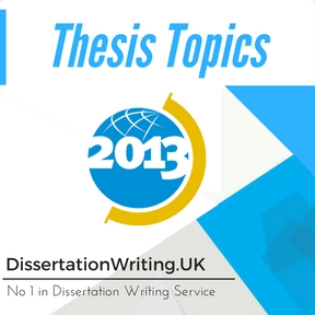 Thesis Topics Dissertation Writing Service