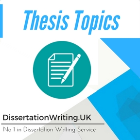 Thesis Topics Writing Service