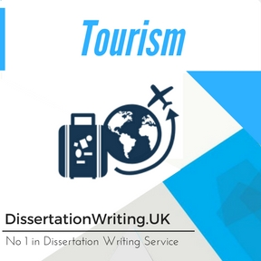 Tourism Dissertation Writing Service
