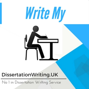 Write My Dissertation Writing Service