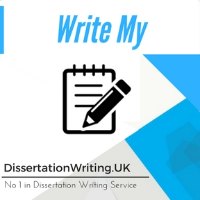 Write My Dissertation Writing Services